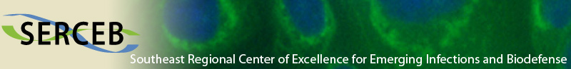 SERCEB -  Southeast Regional Center of Excellence for Emerging Infections and Biodefense